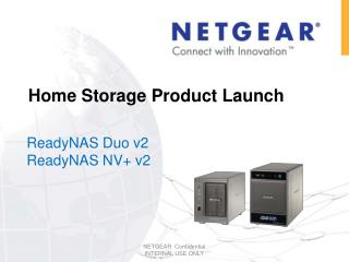 Home Storage Product Launch