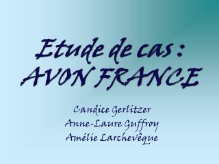 Etude de cas :  AVON FRANCE