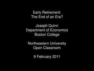 Dora Costa, The Evolution of Retirement,  University of Chicago Press, 1998