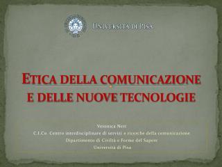 Etica della comunicazione e delle nuove tecnologie