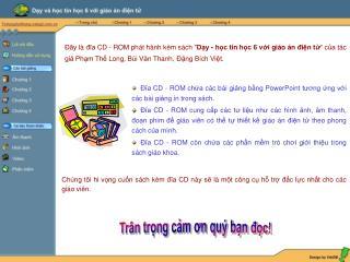 Đĩa CD - ROM chứa các bài giảng bằng PowerPoint tương ứng với các bài giảng in trong sách.