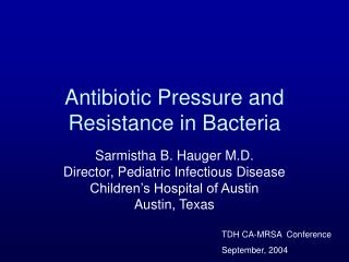 Antibiotic Pressure and Resistance in Bacteria
