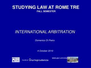 INTERNATIONAL ARBITRATION Domenico Di Pietro