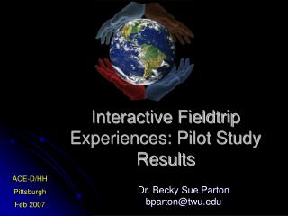 Interactive Fieldtrip Experiences: Pilot Study Results