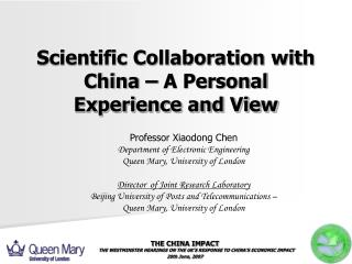 Scientific Collaboration with China � A Personal Experience and View