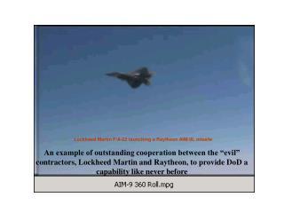 Lockheed Martin F/A-22 launching a Raytheon AIM-9L missile