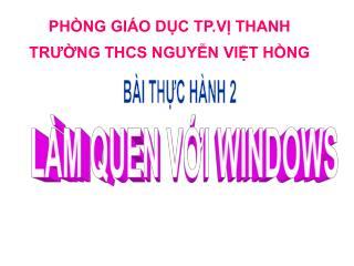 PHÒNG GIÁO DỤC TP.VỊ THANH  TRƯỜNG THCS NGUYỄN VIỆT HỒNG