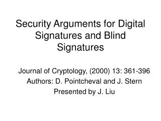 Security Arguments for Digital Signatures and Blind Signatures