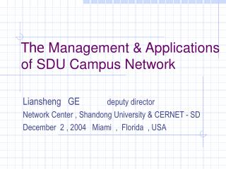 The  Management & Applications of SDU Campus Network