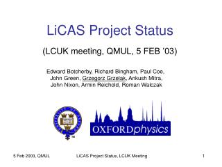 LiCAS Project Status