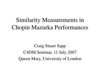 Similarity Measurements in Chopin Mazurka Performances