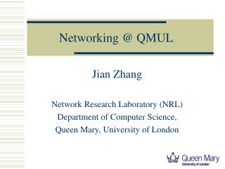 Networking @ QMUL