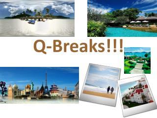 Q-Breaks!!!