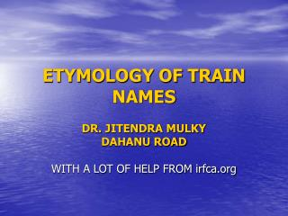 ETYMOLOGY OF TRAIN NAMES