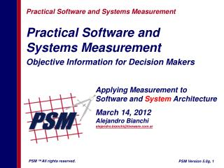 Practical Software and  Systems Measurement Objective Information for Decision Makers