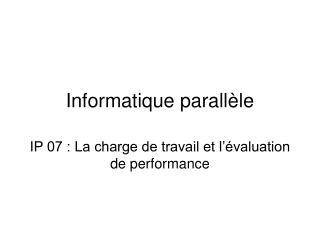 Informatique parallèle