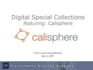 Digital Special Collections featuring : Calisphere