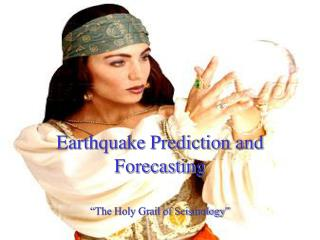 Earthquake Prediction and Forecasting