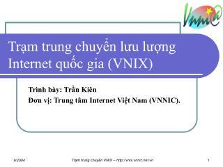 Trạm trung chuyển lưu lượng Internet quốc gia (VNIX)