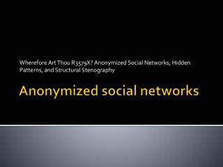 A nonymized social networks