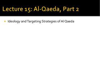Lecture 15: Al-Qaeda, Part 2