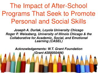 The Impact of After-School Programs That Seek to Promote  Personal and Social Skills
