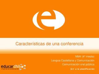 Características de una conferencia