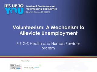 Volunteerism: A Mechanism to Alleviate Unemployment