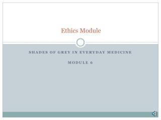 Ethics Module