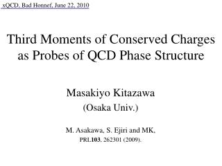Third Moments of Conserved Charges as Probes of QCD Phase Structure