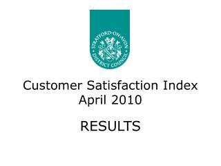 Customer Satisfaction Index April 2010