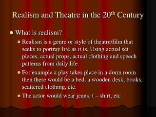 Realism and Theatre in the 20th Century