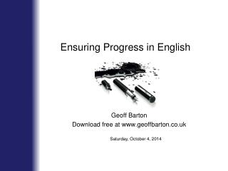 Ensuring Progress in English