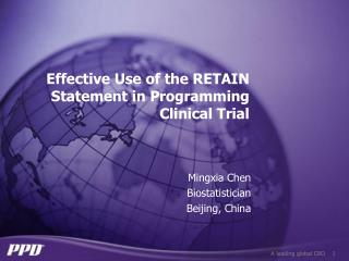 Effective Use of the RETAIN Statement in Programming Clinical Trial