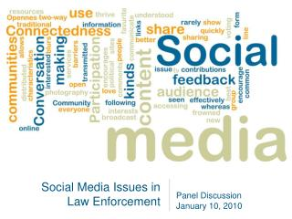 Social Media Issues in Law Enforcement
