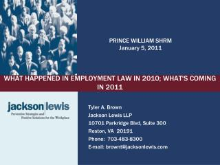 WHAT HAPPENED IN EMPLOYMENT LAW IN 2010; WHAT'S COMING IN 2011