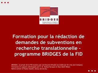 BRiDGES, un projet de la FID soutenu par une bourse d'études accordée par Eli Lilly and Company