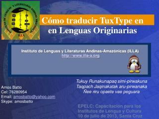 EPELC: Capacitacion para los  Institutos de Lengua y Cultura 10 de julio de 2013, Santa Cruz