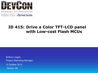 ID 415:	Drive a Color TFT-LCD panel with Low-cost Flash MCUs