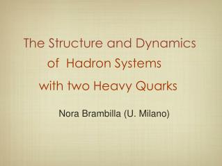 The Structure and Dynamics