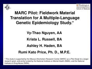 MARC Pilot: Fieldwork Material Translation for A Multiple-Language Genetic Epidemiology Study.*