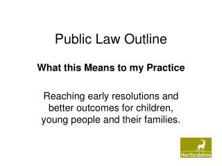 Public Law Outline