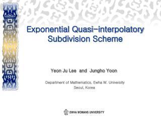 Exponential Quasi-interpolatory Subdivision Scheme