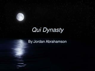 Qui Dynasty