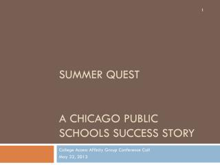 Summer Quest A Chicago Public Schools Success Story