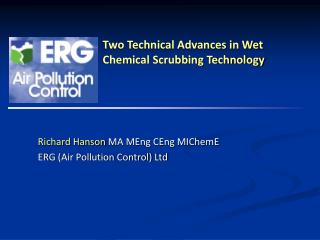 Two Technical Advances in Wet Chemical Scrubbing Technology