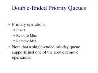 Double-Ended Priority Queues