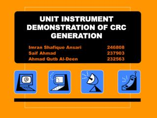 UNIT INSTRUMENT DEMONSTRATION OF CRC GENERATION