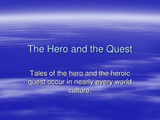 The Hero and the Quest