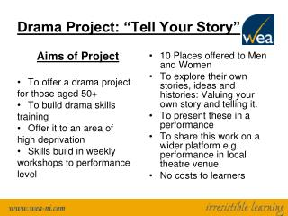 """Drama Project: """"Tell Your Story"""""""
